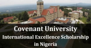 Apply for Covenant University 2019 International Excellence award in Nigeria