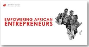 Tony Elumelu Foundation Entrepreneurship Program Sahel African Youths 2019 - Apply Now