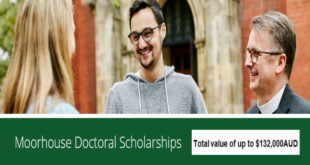 Call for Application- Moorhouse Doctoral Scholarships for International Students to Study in Australia (funded up to $132,000AUD)