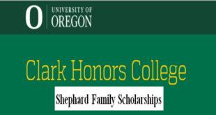 Clark Honors College International Students Awards - Shephard Family Scholarships in USA