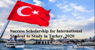 Success Scholarship for International Student to Study in Turkey