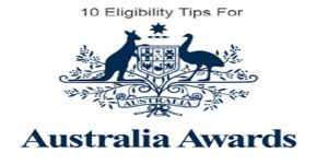 10 eligibility tips for australia awards scholarships