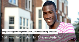 Loughborough Development Trust Africa Scholarship 2020-2021 for Postgraduate Studies