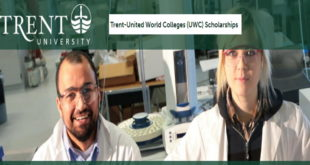 Trent-United World Colleges (UWC) Scholarships 2020 (International Students Awards to Study in Canada)