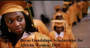 Becas Guadalupe Scholarships for African Women, 2020