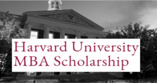 Harvard University MBA Scholarship 2020 – Fully-Funded Boustany Foundation Programme