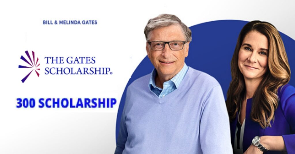 Bill Gate Scholarships (The Gates Scholarship) 2020/21 – Fully Funded