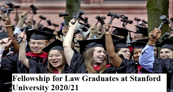 Fellowship for Law Graduates at Stanford University 2020