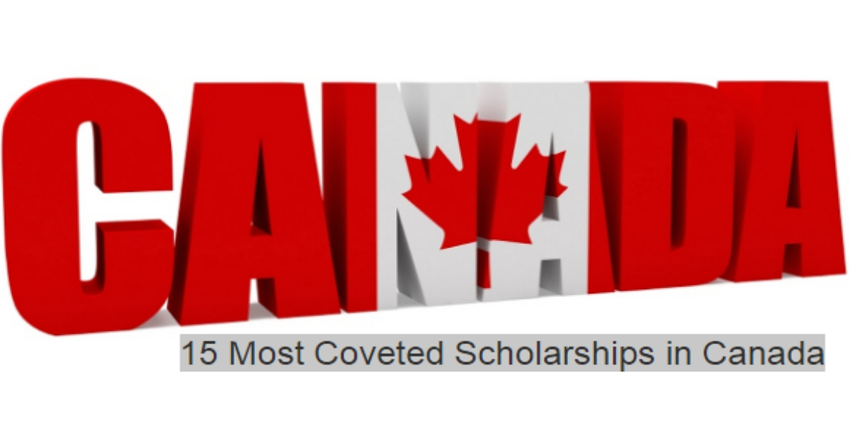 15 Most Coveted Scholarships in Canada For International Students