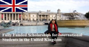 Fully Funded Scholarships in UK for International Students