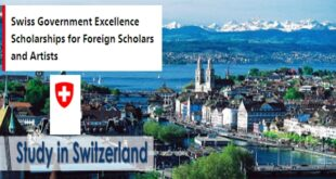 Swiss Government Excellence Scholarships 2021-2022 for Foreign Scholars and Artists (Fully-Funded)