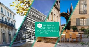 Fellowship Programmes at the French Institutes for Advanced Study