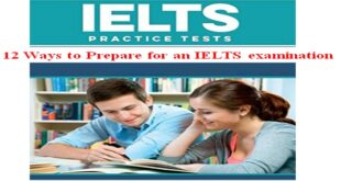 12 Ways to Prepare for an IELTS examination   Free IELTS Practice Tests