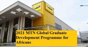 2021 MTN Global Graduate Development Programme for Africans
