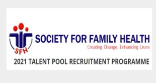 31 Job Positions at Society for Family Health (SFH) | |2021 Talent Pool Recruitment Programme