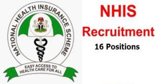16 Fresh Jobs at National Health Insurance Scheme (NHIS) in Nigeria