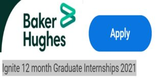 Baker Hughes Graduate Internship Program 2021 (Digital Technology, Quality)