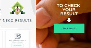 NECO Result Checker: Check 2020 June/July NECO Result at result.neco.gov.ng