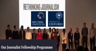 Reuters Institute Journalism Fellowship 2021 at the University of Oxford