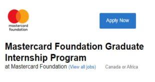Mastercard Foundation Graduate Internship Program 2021 for Africans