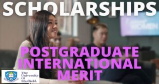 International Merit Postgraduate Scholarships 2021 at the University of Sheffield, UK