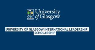 University Of Glasgow International Leadership Scholarships 2021/22